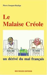 LE MALAISE CREOLE. - Un dérivé du mal français.pdf