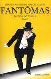 Pierre Souvestre et Marcel Allain - Fantômas édition intégrale - Tome 1.
