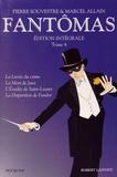 Pierre Souvestre et Marcel Allain - Fantômas Intégrale Tome 4 : .