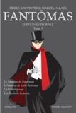 Pierre Souvestre - Fantômas Intégrale Tome 5 : Le mariage de Fantomas, L'assassin de Lady Beltham, La guêpe rouge, Les souliers du mort.
