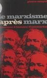Pierre Souyri et Marc Ferro - Le marxisme après Marx.