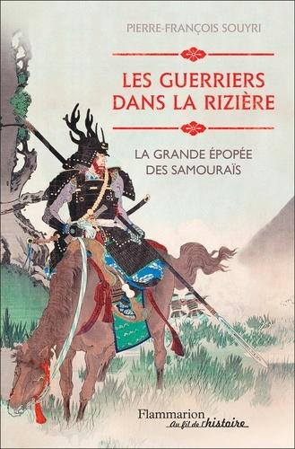 Les guerriers dans la rizière - Format ePub - 9782081396784 - 15,99 €