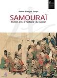 Pierre Souyri - Samourai - 1000 ans d'histoire du Japon.