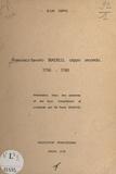 Pierre Spagnoli et  André-Marie - D'un ceppo... Francesco Saverio Biadelli, ceppo secondo - 1756 - 1760. Présentation, index des personnes et des lieux, transcriptions et condensés.