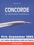 Pierre Sparaco - Concorde - La véritable histoire.