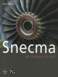 Pierre Sparaco - Snecma - Les moteurs du ciel.