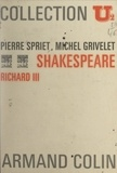 """Pierre Spriet et Michel Grivelet - Shakespeare, """"Richard III""""."""