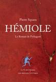 Pierre Squara - Hémiole - Le roman de Pythagore.
