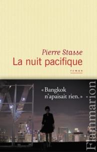 Pierre Stasse - La nuit pacifique.