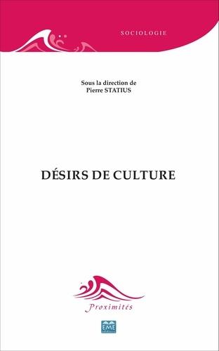 Pierre Statius - Désirs de culture.