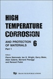 Pierre Steinmetz et Ian Wright - High Temperature Corrosion and Protection of Materials 6 - 2 volumes.