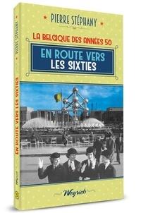 Pierre Stéphany - Années 50 5 : En route vers les sixties.