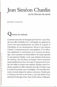 Pierre Sterckx - Jean Siméon Chardin ou les saveurs du savoir.