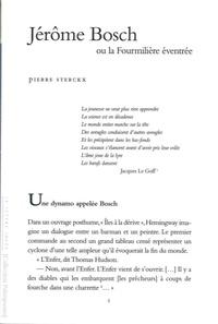 Pierre Sterckx - Jérôme Bosch ou la fourmillère éventrée.