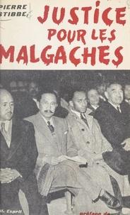 Pierre Stibbe et Claude Bourdet - Justice pour les Malgaches.
