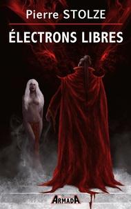 Pierre Stolze - Electrons Libres.