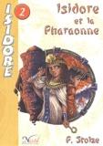 Pierre Stolze - Isidore Tome 2 : Isidore et la Pharaonne.