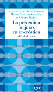 La prévention toujours en re-création à lécole de la PMI.pdf