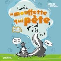Pierre Szalowski et Magali Saint-Vincent - Lucie la mouffette qui pète quand elle rit.