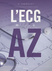 Pierre Taboulet - L'ECG de A à Z.