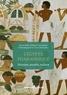 Pierre Tallet et Claire Somaglino - L'Egypte pharaonique - Histoire, société, culture.
