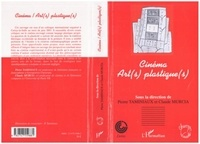 Pierre Taminiaux - Cinéma : art(s) plastique(s) - colloque de Cerisy, juin 2001.