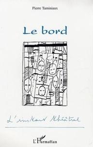 Pierre Taminiaux - Le bord.