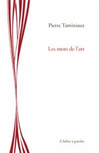 Pierre Taminiaux - Les mots de l'art.