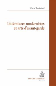 Pierre Taminiaux - Littératures modernistes et arts d'avant-garde.
