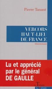 Pierre Tanant - Vercors Haut-lieu de France.