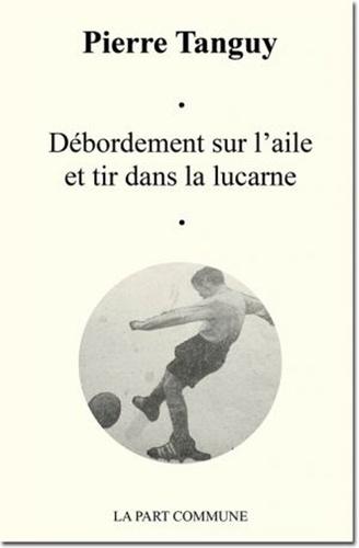 Pierre Tanguy - Débordement sur l'aile et tir dans la lucarne.