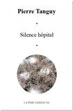 Pierre Tanguy - Silence hôpital.