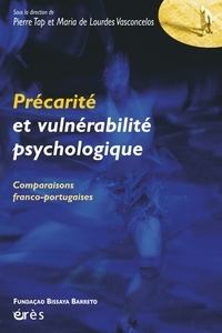 Pierre Tap et Maria de Lourdes Vasconcelos - Précarité et vulnérabilité psychologique - Comparaisons franco-portugaises.