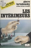 Pierre Tartakiwski - Les Intérimeurs.
