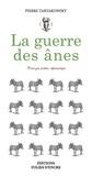Pierre Tartakowsky - La guerre des ânes.