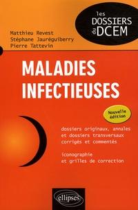 Pierre Tattevin et Matthieu Revest - Maladies infectieuses.