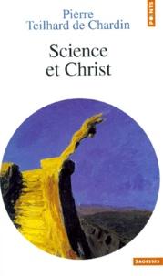 Pierre Teilhard de Chardin - Science et Christ.