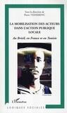 Pierre Teisserenc - La mobilisation des acteurs dans l'action publique locale : au Brésil, en France et en Tunisie.