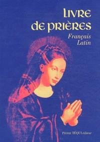 Goodtastepolice.fr Livre de prières - Edition bilingue Latin-français Image