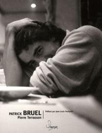 Pierre Terrasson - Patrick Bruel.