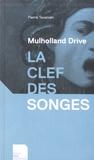 Pierre Tévanian - Mulholland drive - La clef des songes.