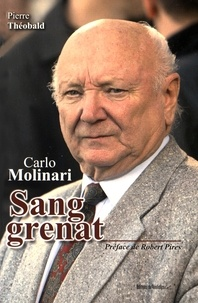 Pierre Théobald - Carlo Molinari - Sang grenat.