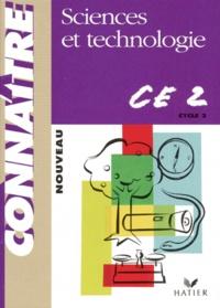 Pierre Thévenin et Olivier Burger - Sciences et technologie, CE2 - Cycle des approfondissements.