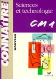 Pierre Thévenin et Olivier Burger - Sciences et technologie, CM1 - Cycle des approfondissements.