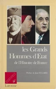 Pierre Thibault et Arnaud Maurepas - Les Grands hommes d'Etat de l'histoire de France.