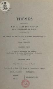 Pierre Thionet - La perte d'information par sondage - Application de la notion d'information à la théorie de l'échantillonnage.