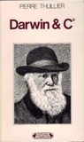 Pierre Thuillier - Darwin and C°.