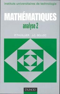 Mathématiques analyse 2- Calcul intégral, équations différentielles - Pierre Thuillier |