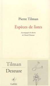 Pierre Tilman - Espèces de listes.