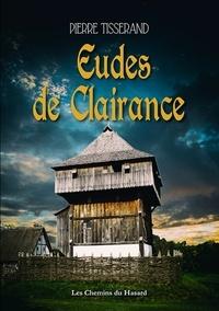 Pierre Tisserand - Eudes de Clairance.